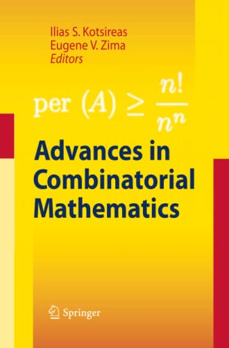 9783642425042: Advances in Combinatorial Mathematics: Proceedings of the Waterloo Workshop in Computer Algebra 2008