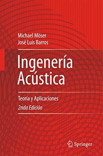 9783642425158: Ingeniería Acústica: Teoría y Aplicaciones (Spanish Edition)
