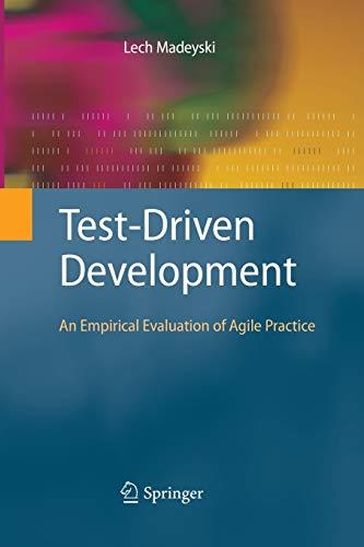 9783642425264: Test-Driven Development: An Empirical Evaluation of Agile Practice