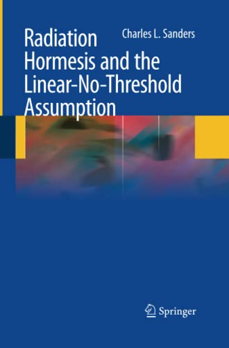 9783642425660: Radiation Hormesis and the Linear-No-Threshold Assumption