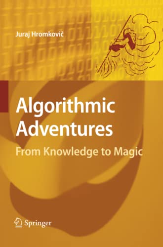 9783642426063: Algorithmic Adventures: From Knowledge to Magic