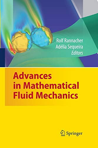 9783642426261: Advances in Mathematical Fluid Mechanics: Dedicated to Giovanni Paolo Galdi on the Occasion of his 60th Birthday