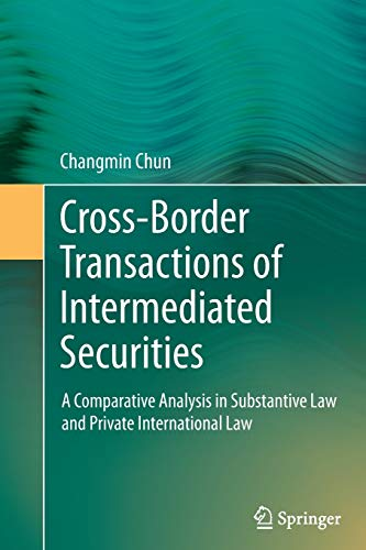 9783642426674: Cross-border Transactions of Intermediated Securities: A Comparative Analysis in Substantive Law and Private International Law