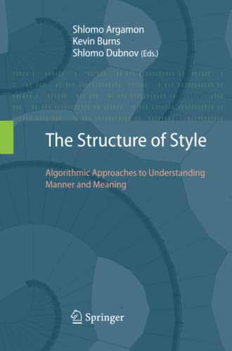 9783642426926: The Structure of Style: Algorithmic Approaches to Understanding Manner and Meaning