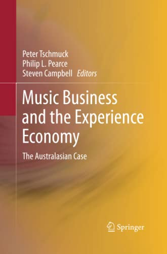 9783642426933: Music Business and the Experience Economy: The Australasian Case
