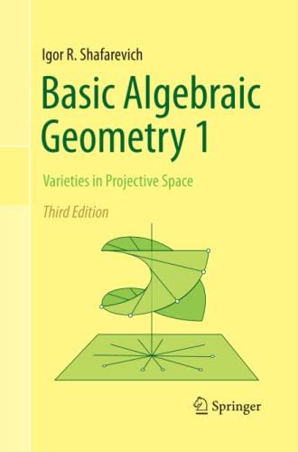 9783642427268: Basic Algebraic Geometry 1: Varieties in Projective Space