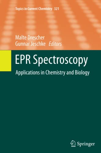 9783642427343: EPR Spectroscopy: Applications in Chemistry and Biology (Topics in Current Chemistry) (Volume 321)