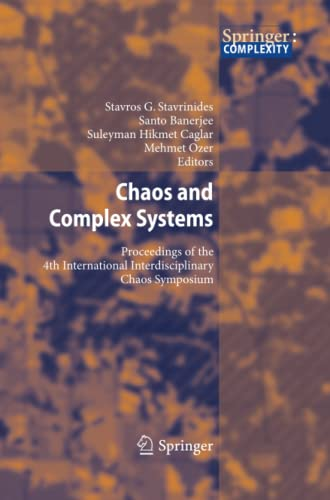 9783642427534: Chaos and Complex Systems: Proceedings of the 4th International Interdisciplinary Chaos Symposium