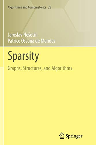 9783642427763: Sparsity: Graphs, Structures, and Algorithms (Algorithms and Combinatorics)
