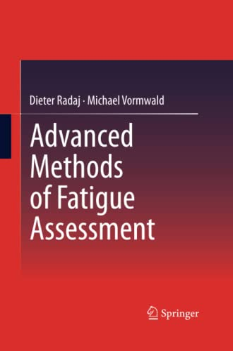 9783642429002: Advanced Methods of Fatigue Assessment