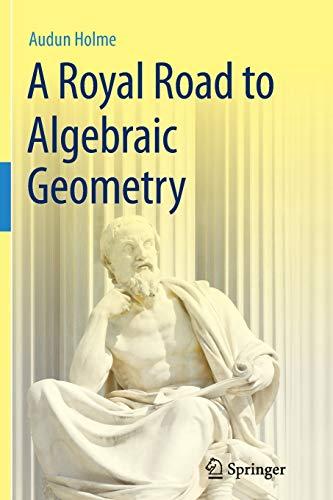 9783642429217: A Royal Road to Algebraic Geometry