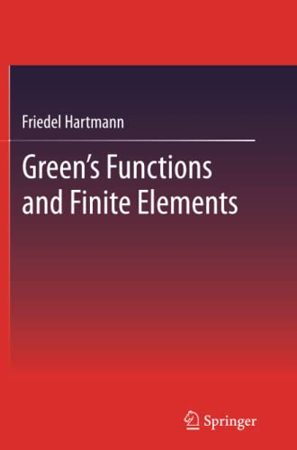 9783642429231: Green's Functions and Finite Elements
