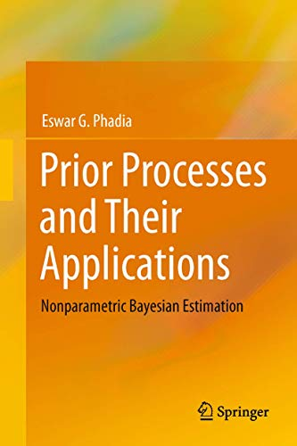 9783642429316: Prior Processes and Their Applications: Nonparametric Bayesian Estimation
