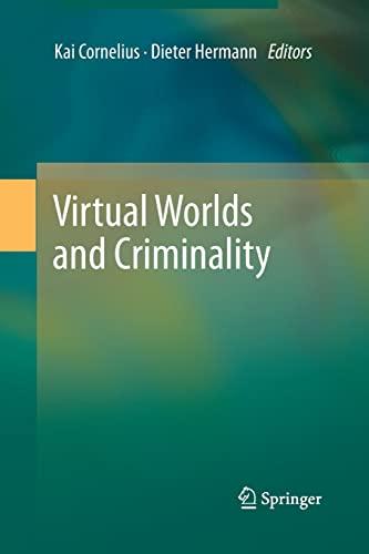 9783642429323: Virtual Worlds and Criminality