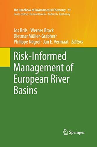 Risk-Informed Management of European River Basins (The Handbook of Environmental Chemistry): ...