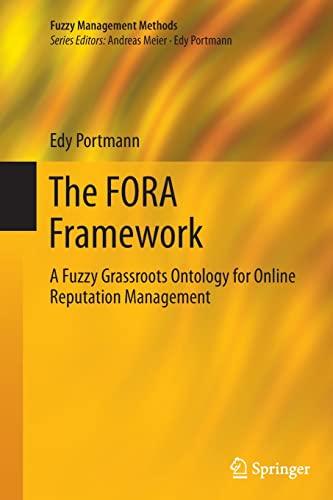 9783642429484: The FORA Framework: A Fuzzy Grassroots Ontology for Online Reputation Management (Fuzzy Management Methods)
