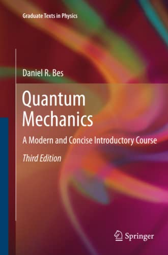 9783642429507: Quantum Mechanics: A Modern and Concise Introductory Course (Graduate Texts in Physics)