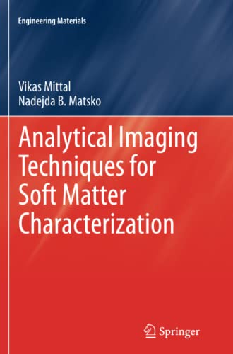 9783642429521: Analytical Imaging Techniques for Soft Matter Characterization (Engineering Materials)