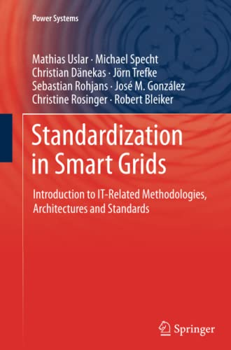 9783642429613: Standardization in Smart Grids: Introduction to IT-Related Methodologies, Architectures and Standards (Power Systems)