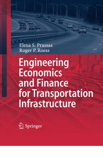 9783642429705: Engineering Economics and Finance for Transportation Infrastructure (Springer Tracts on Transportation and Traffic)