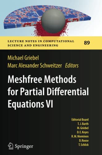9783642429774: Meshfree Methods for Partial Differential Equations VI: 6 (Lecture Notes in Computational Science and Engineering)