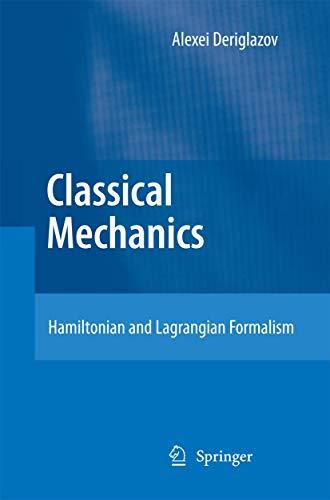 9783642429828: Classical Mechanics: Hamiltonian and Lagrangian Formalism