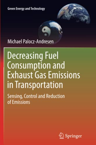 9783642429835: Decreasing Fuel Consumption and Exhaust Gas Emissions in Transportation: Sensing, Control and Reduction of Emissions