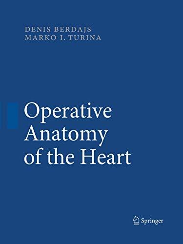 9783642429958: Operative Anatomy of the Heart