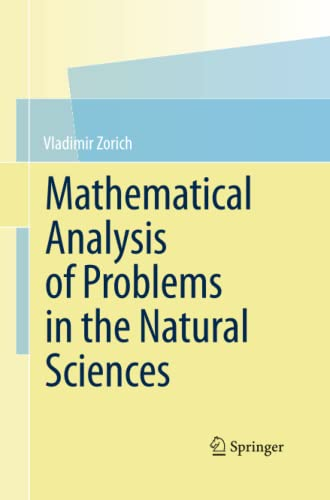 9783642430046: Mathematical Analysis of Problems in the Natural Sciences