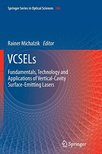 9783642430404: VCSELs: Fundamentals, Technology and Applications of Vertical-Cavity Surface-Emitting Lasers (Springer Series in Optical Sciences)