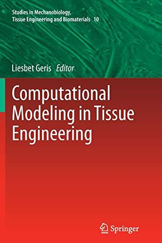 9783642430787: Computational Modeling in Tissue Engineering (Studies in Mechanobiology, Tissue Engineering and Biomaterials)