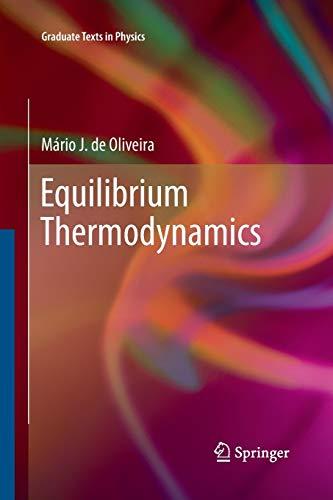 9783642430824: Equilibrium Thermodynamics (Graduate Texts in Physics)