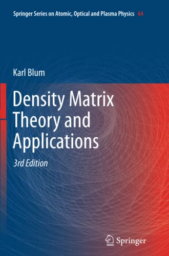 9783642430954: Density Matrix Theory and Applications (Springer Series on Atomic, Optical, and Plasma Physics)