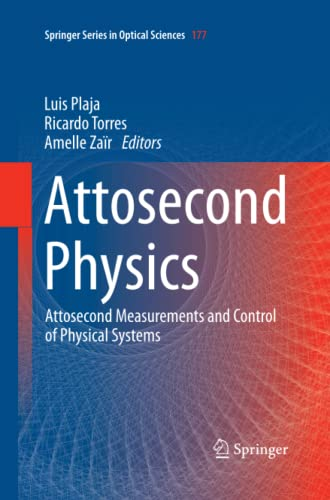 9783642431173: Attosecond Physics: Attosecond Measurements and Control of Physical Systems