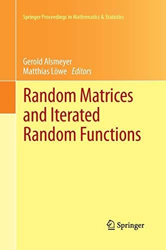 9783642431227: Random Matrices and Iterated Random Functions: Münster, October 2011 (Springer Proceedings in Mathematics & Statistics)