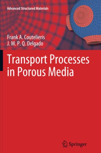 9783642431500: Transport Processes in Porous Media (Advanced Structured Materials) (Volume 20)