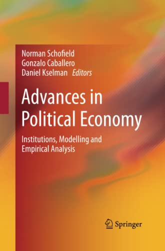 9783642431517: Advances in Political Economy: Institutions, Modelling and Empirical Analysis