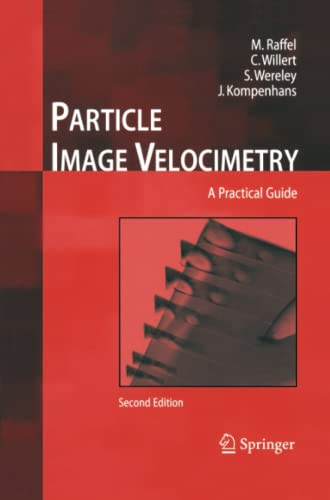 9783642431661: Particle Image Velocimetry