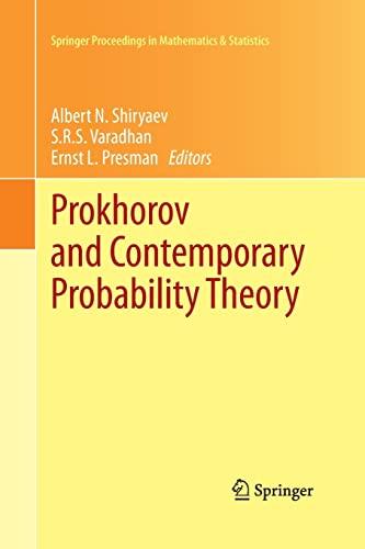 9783642431685: Prokhorov and Contemporary Probability Theory: In Honor of Yuri V. Prokhorov (Springer Proceedings in Mathematics & Statistics)