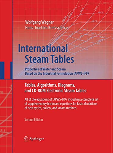 9783642431715: International Steam Tables - Properties of Water and Steam based on the Industrial Formulation IAPWS-IF97: Tables, Algorithms, Diagrams, and CD-ROM ... of heat cycles, boilers, and steam turbines