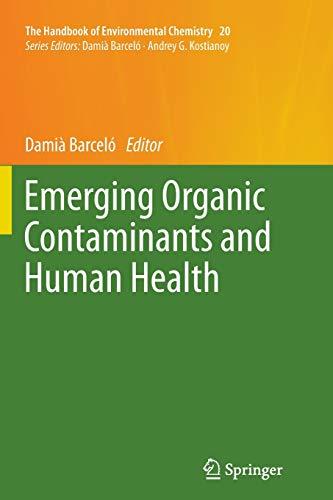 9783642431784: Emerging Organic Contaminants and Human Health (The Handbook of Environmental Chemistry)