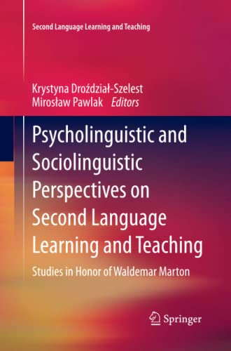 Psycholinguistic and Sociolinguistic Perspectives on Second Language: Drozdzial-szelest, Krystyna (Editor)/