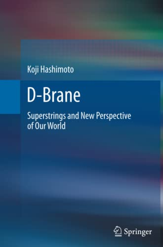9783642431814: D-Brane: Superstrings and New Perspective of Our World