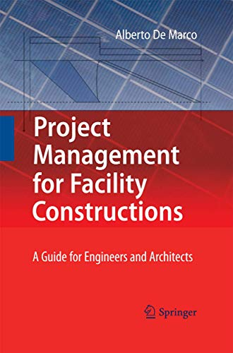 9783642432026: Project Management for Facility Constructions: A Guide for Engineers and Architects