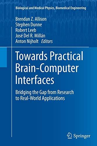 Towards Practical Brain-Computer Interfaces: Brendan Z. Allison