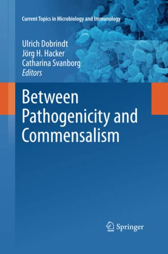 9783642432293: Between Pathogenicity and Commensalism (Current Topics in Microbiology and Immunology)