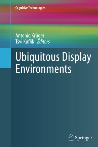 9783642432637: Ubiquitous Display Environments (Cognitive Technologies)
