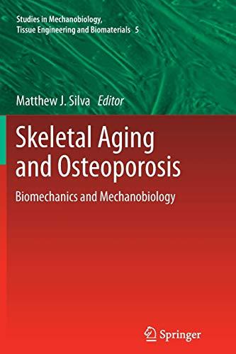 9783642432644: Skeletal Aging and Osteoporosis: Biomechanics and Mechanobiology (Studies in Mechanobiology, Tissue Engineering and Biomaterials)