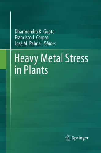 9783642432774: Heavy Metal Stress in Plants