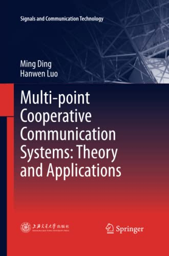 9783642432941: Multi-point Cooperative Communication Systems: Theory and Applications (Signals and Communication Technology)
